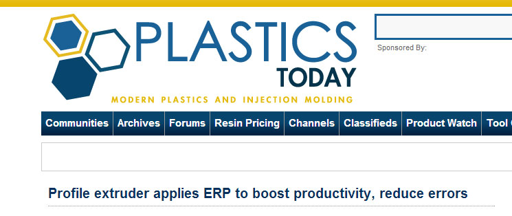Plastics Today article on how Custom Profile uses EnterpriseIQ by IQMS to increase productivity and reduce errors