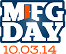 Manufacturing Day – October 3, 2014